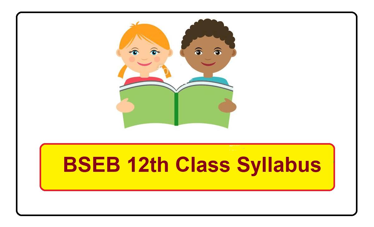 Bihar 12th Class Syllabus 2022