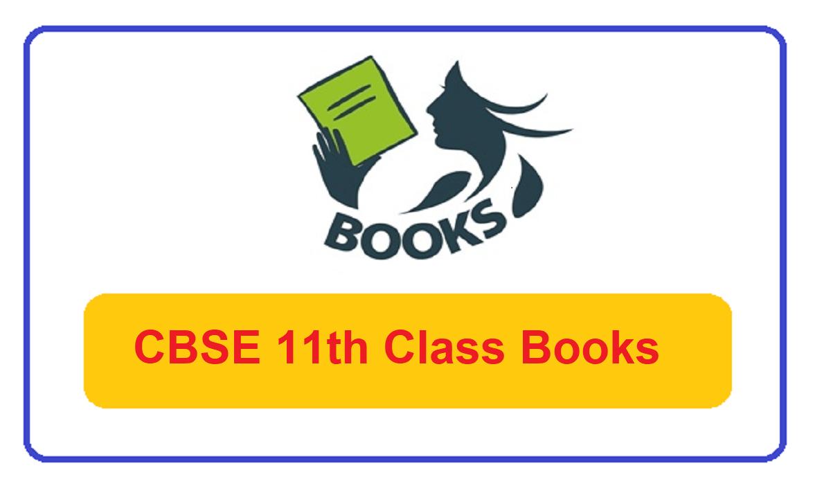 CBSE 11th Class Books 2022