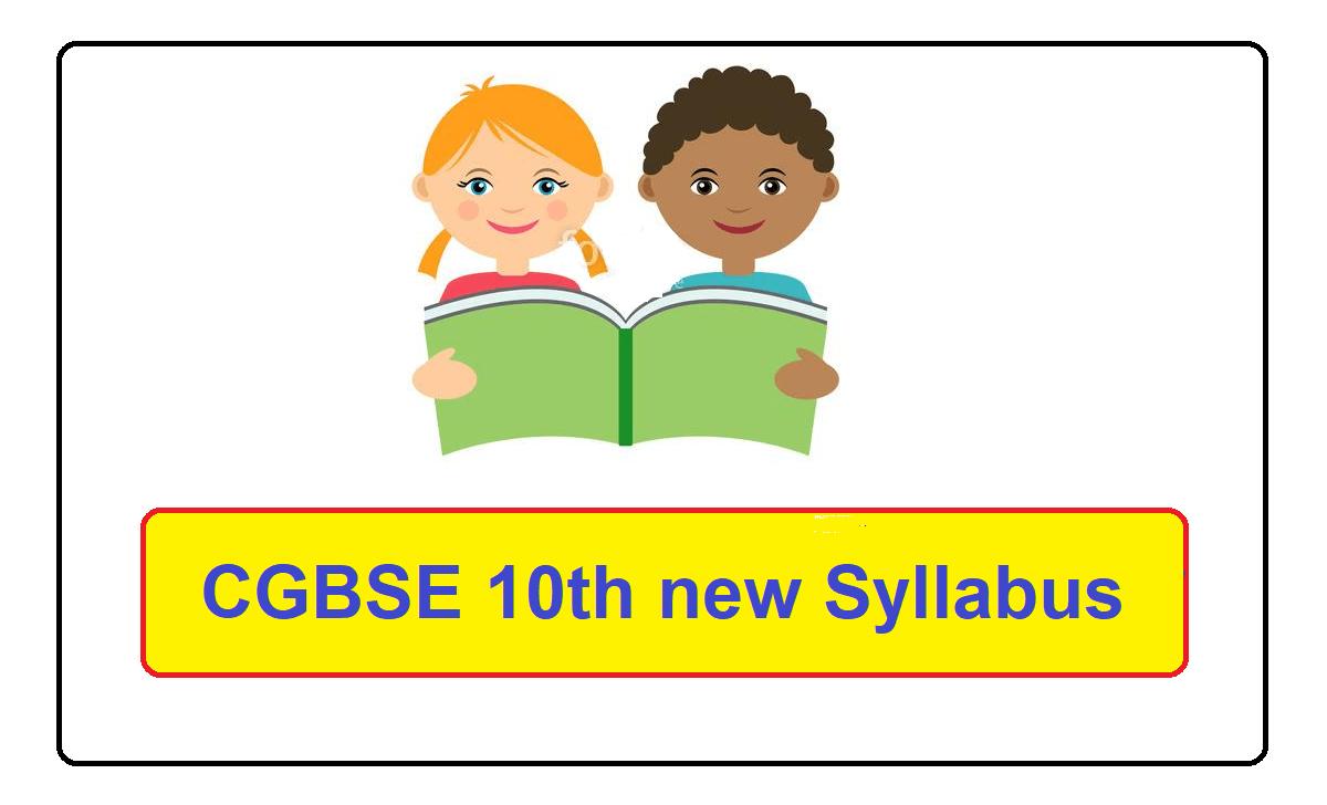 CGBSE 10th new Syllabus 2022