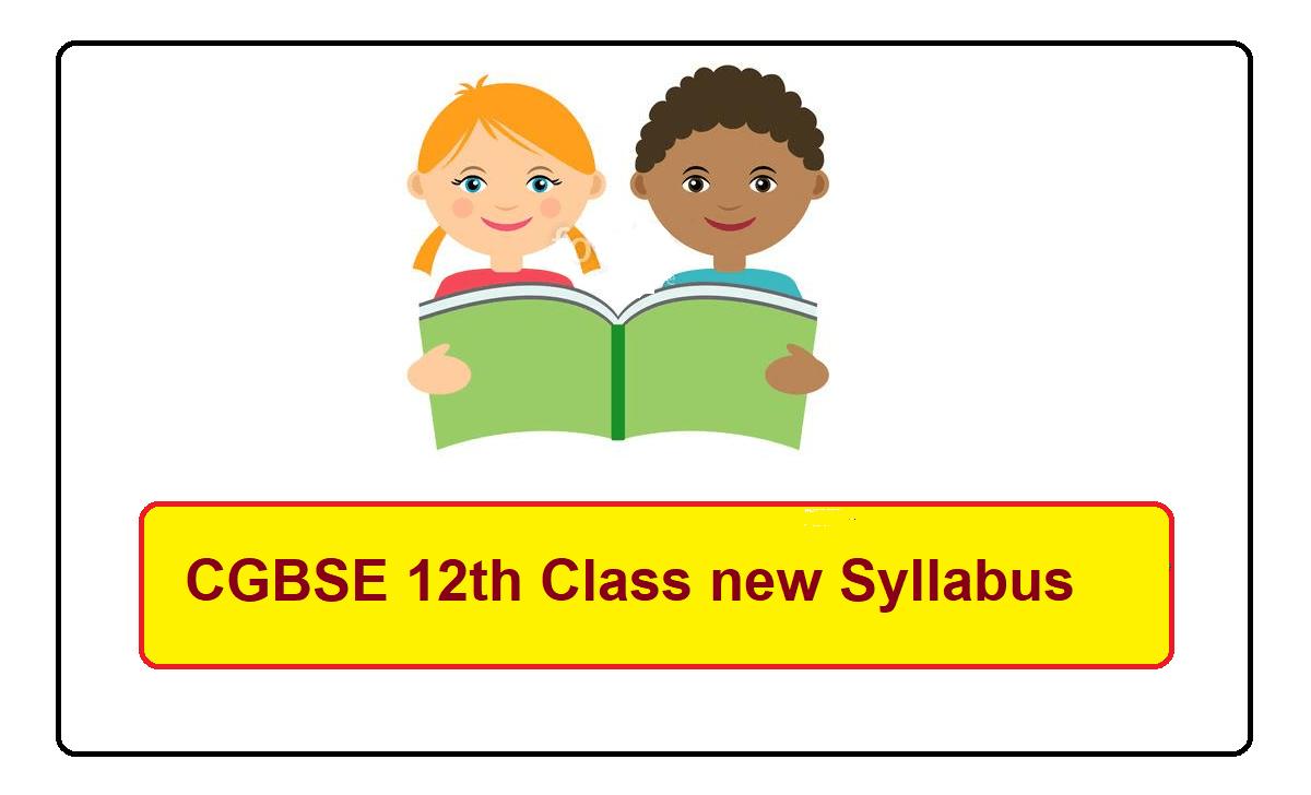 CGBSE 12th Class new Syllabus 2022