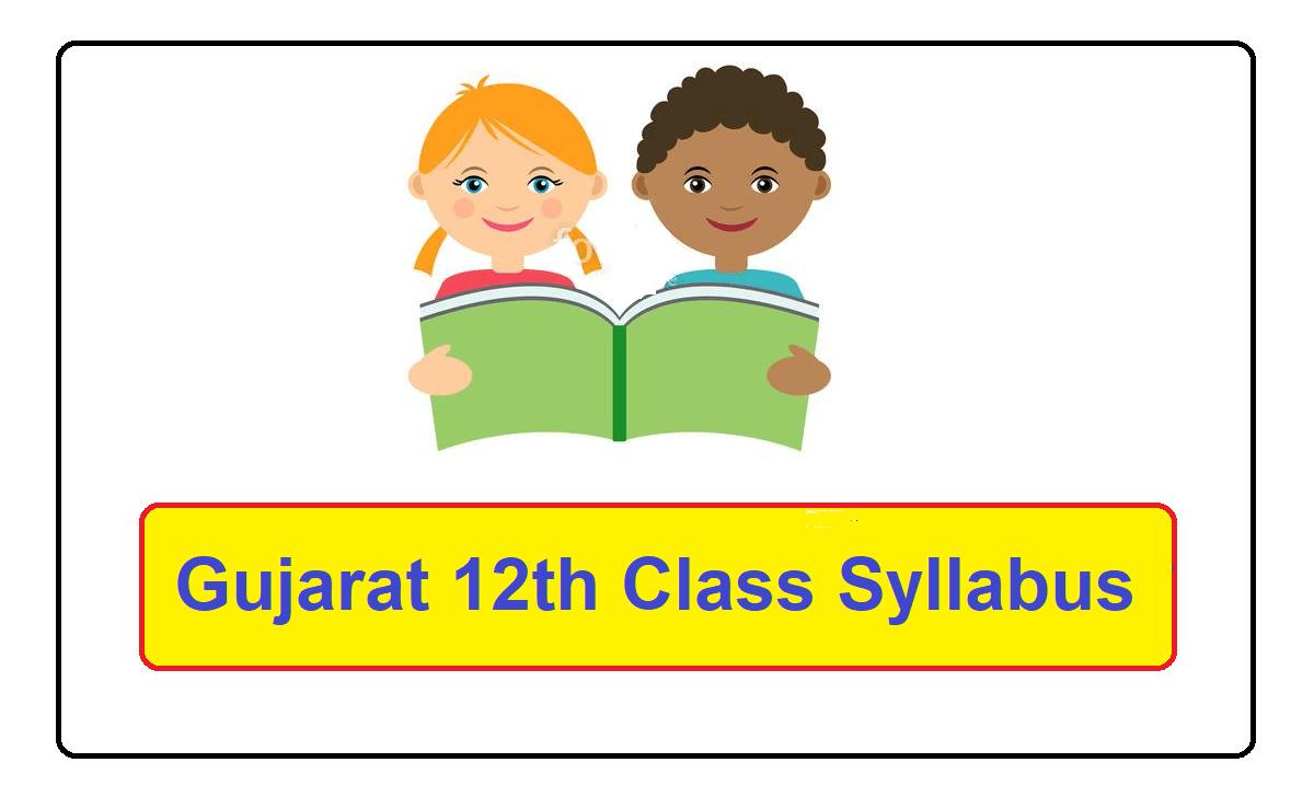 GSEB 12th Class Syllabus 2022