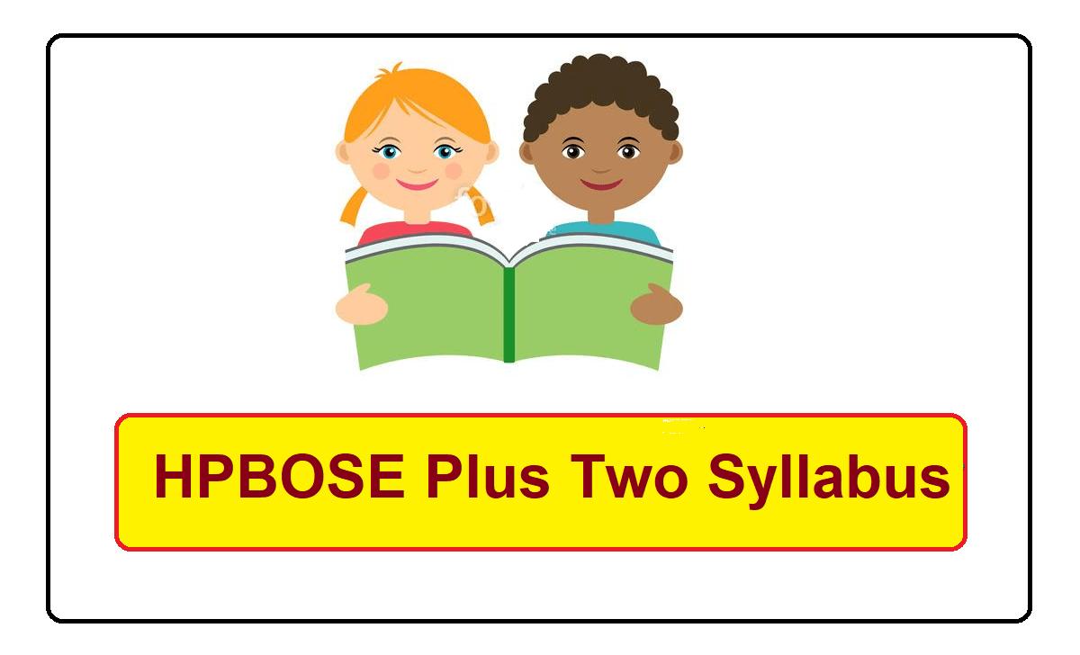 HPBOSE Plus Two new Syllabus 2022