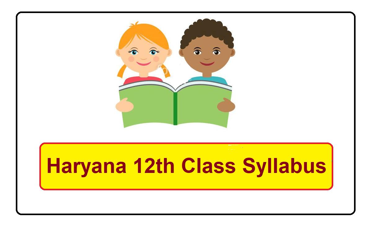 Haryana 12th Class Syllabus 2021-2022